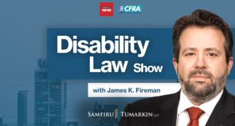 Disability Law Show, James Fireman, Bell Radio, Newstalk 1010, Newstalk 580 CFRA
