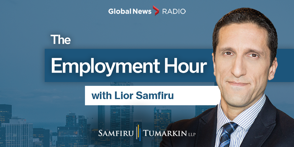 Lior Samfiru, Global News Radio, 640 Toronto, 900 CHML, 980 CKNW, 980 CFPL, Employment Hour