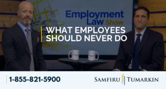 employment law show, lior samfiru, what employees should never do